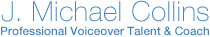 J. Michael Collins – Professional Voiceover Actor