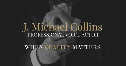J  Michael Collins – Professional Voice Actor & Voiceovers